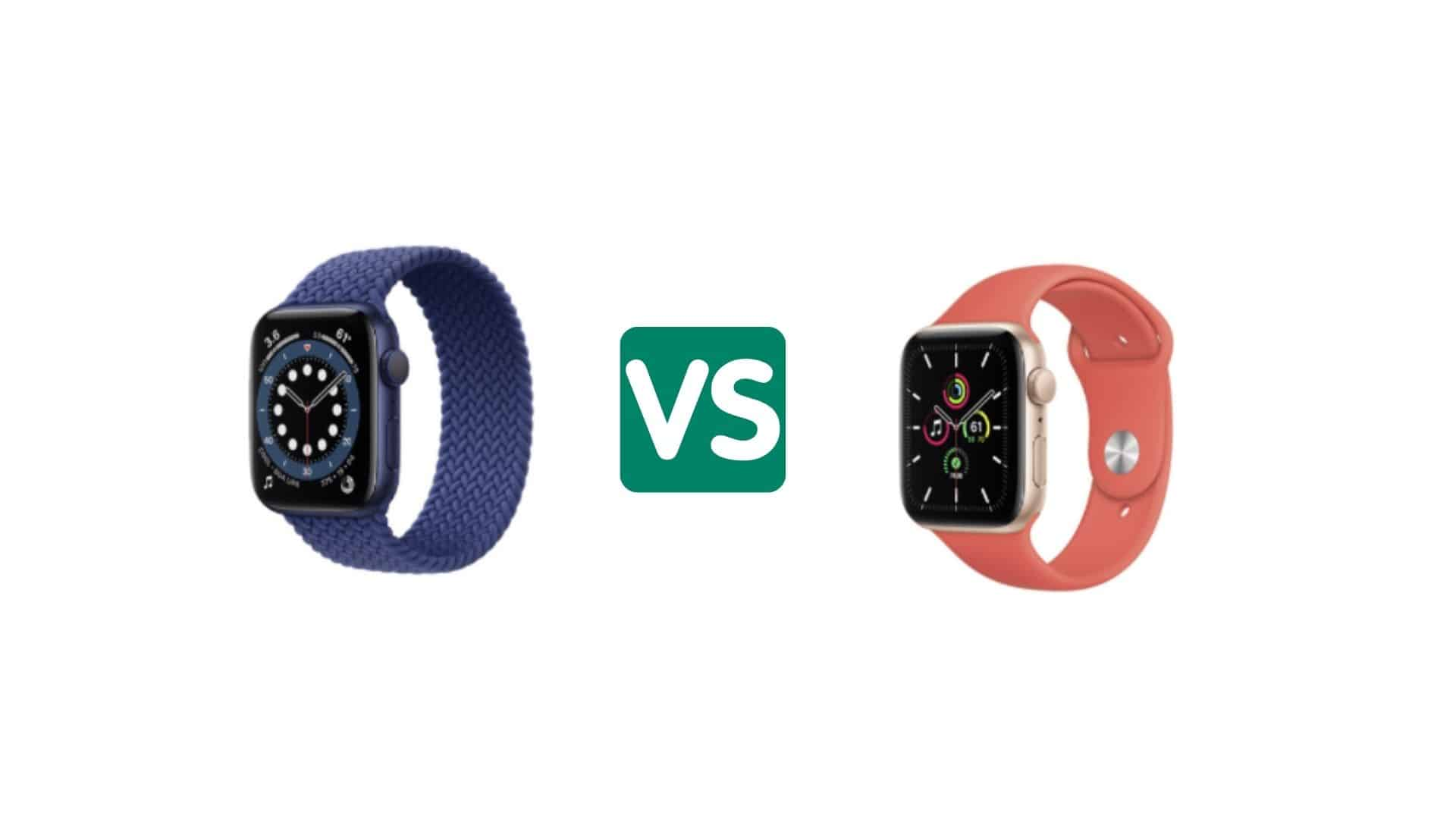 Apple Watch 6 of Watch SE: welke moet je kiezen?
